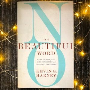 No Is A Beautiful Word by Kevin Harney Christ Book